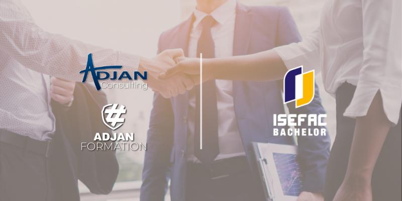 Adjan Consulting/Formation et l'ISEFAC Bachelor Paris deviennent partenaires !