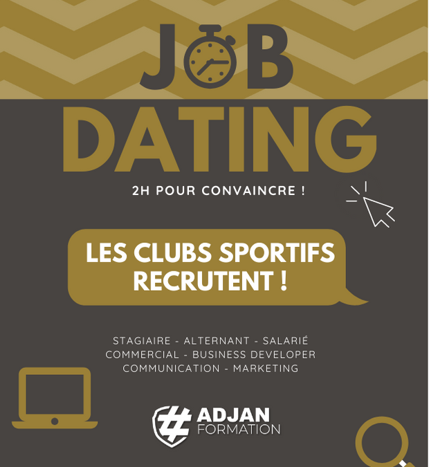 Participez au job dating Adjan Recrutement !